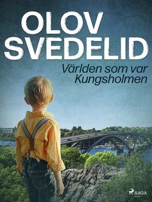 cover image of Världen som var Kungsholmen