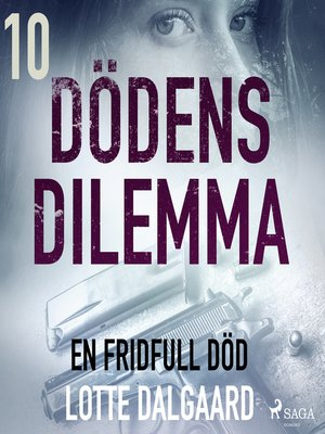 cover image of Dödens dilemma 10--En fridfull död
