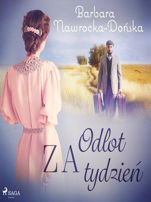 cover image of Odlot za tydzień