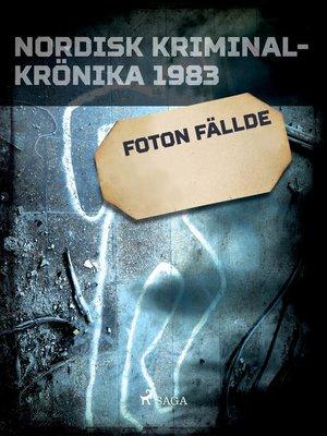 cover image of Foton fällde