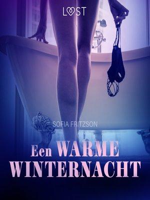 cover image of Een warme winternacht--erotisch verhaal