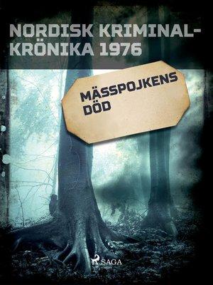 cover image of Mässpojkens död