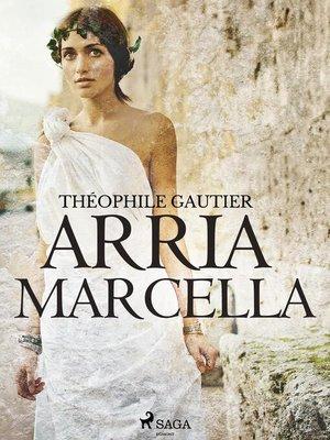 cover image of Arria Marcella