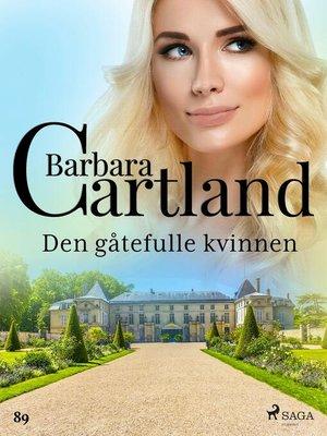 cover image of Den gåtefulle kvinnen