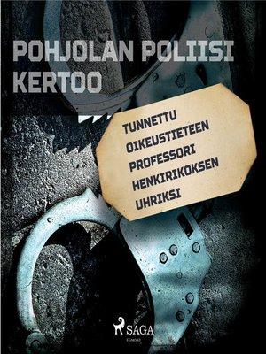 cover image of Tunnettu oikeustieteen professori henkirikoksen uhriksi