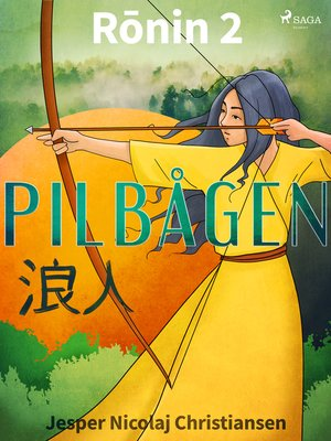 cover image of Rōnin 2--Pilbågen