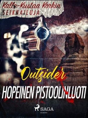 cover image of Hopeinen pistoolinluoti