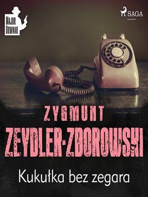 cover image of Kukułka bez zegara