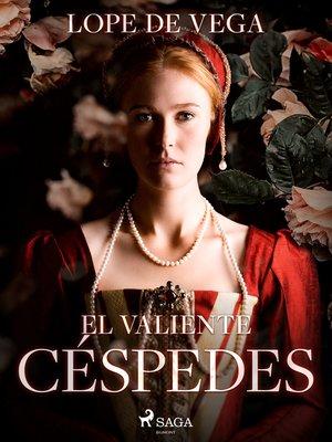 cover image of El valiente Céspedes