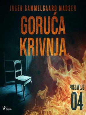 cover image of Goruća krivnja--Četvrto poglavlje