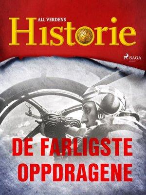 cover image of De farligste oppdragene