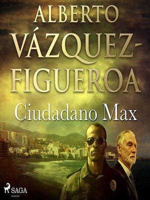 cover image of Ciudadano Max