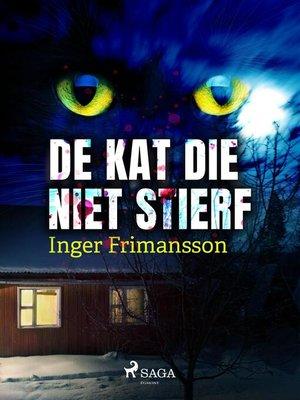 cover image of De kat die niet stierf