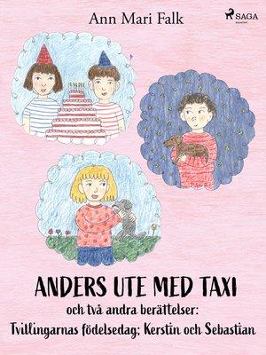 cover image of Anders ute med Taxi och två andra berättelser