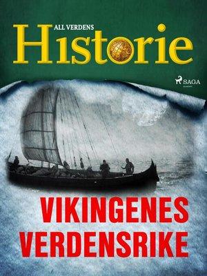 cover image of Vikingenes verdensrike