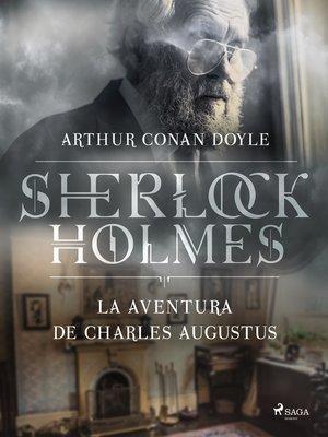 cover image of La aventura de Charles Augustus