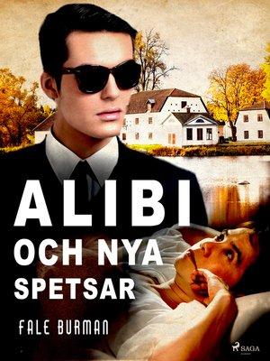 cover image of Alibi och nya spetsar