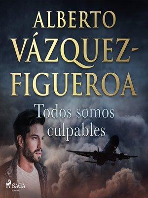 cover image of Todos somos culpables