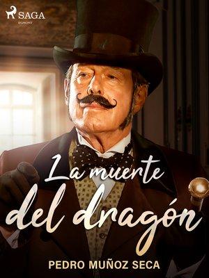 cover image of La muerte del dragón