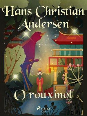 cover image of O rouxinol