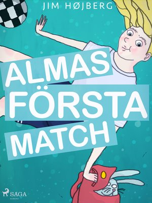 cover image of Alma 1--Almas första match