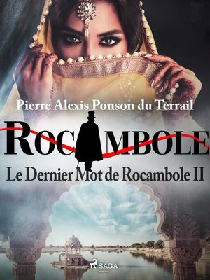 cover image of Le Dernier Mot de Rocambole II