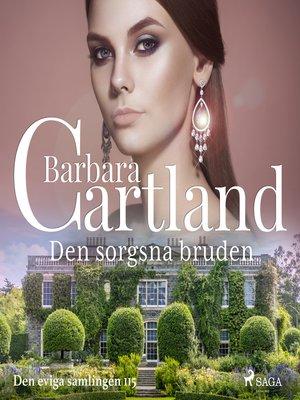 cover image of Den sorgsna bruden