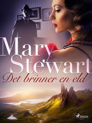cover image of Det brinner en eld