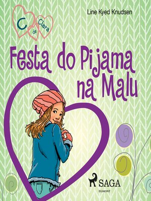 cover image of C de Clara 4--Festa do Pijama na Malu