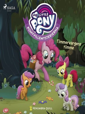 cover image of Ponyvillemysterierna 2--Timmervargens timme