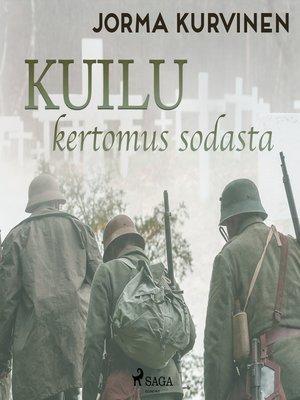 cover image of Kuilu– kertomus sodasta