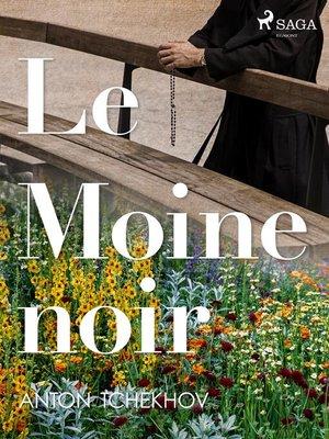 cover image of Le Moine noir