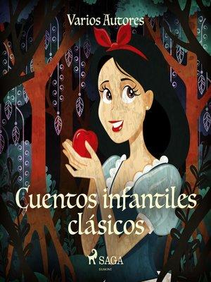cover image of Cuentos infantiles clásicos