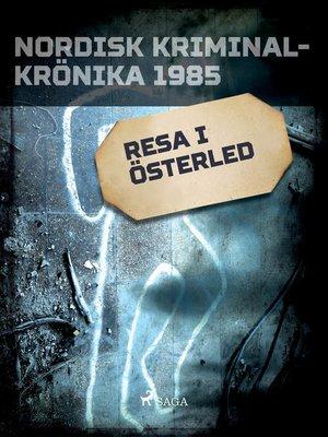 cover image of Resa i österled