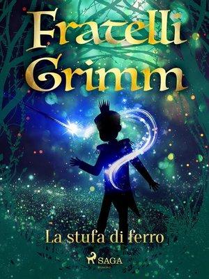 cover image of La stufa di ferro