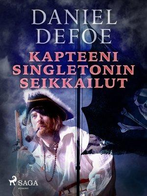 cover image of Kapteeni Singletonin seikkailut