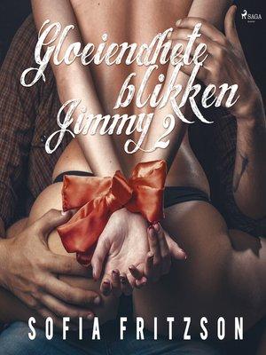 cover image of Gloeiendhete blikken 2
