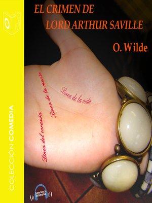 cover image of El crimen de Lord Arthur Saville--Dramatizado
