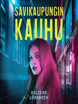 cover image of Savikaupungin kauhu