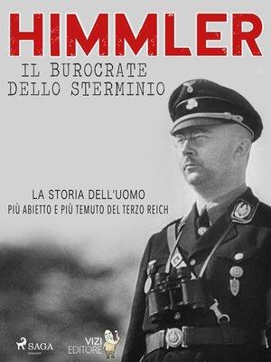 cover image of Himmler – Il burocrate dello sterminio