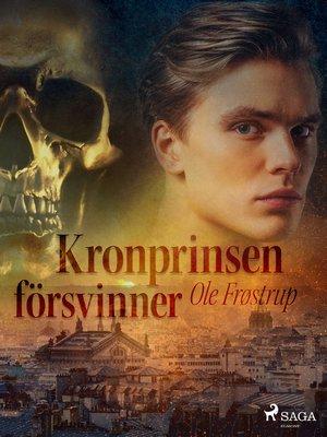 cover image of Kronprinsen försvinner