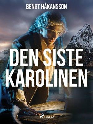 cover image of Den siste karolinen