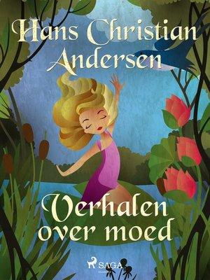 cover image of Verhalen over moed