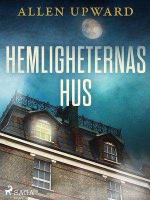 cover image of Hemligheternas hus