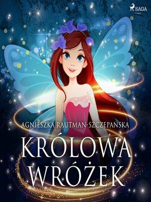 cover image of Królowa wróżek
