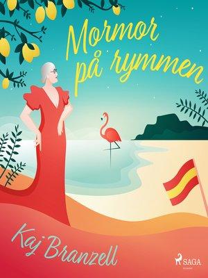 cover image of Mormor på rymmen