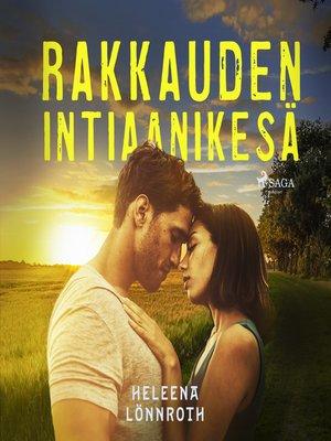 cover image of Rakkauden intiaanikesä