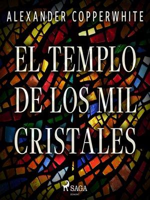 cover image of El templo de los mil cristales