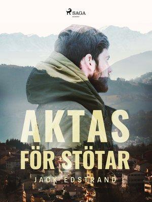 cover image of Aktas för stötar