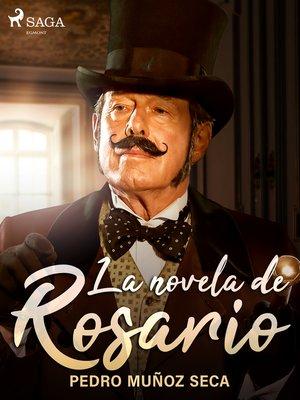 cover image of La novela de Rosario